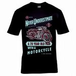 Funny Never Underestimate A 70 Year Old With A Motorcycle Slogan Biker Motif Mens Black T-shirt Top